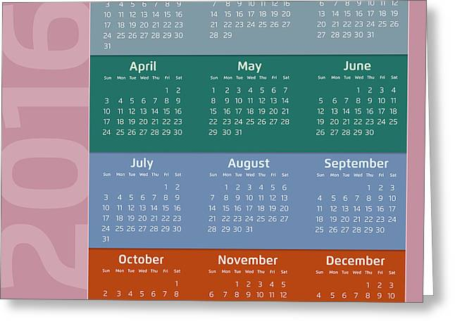 Monthly Calendars Greeting Cards - Two Thousand Sixteen Calendar Greeting Card by Alain De Maximy