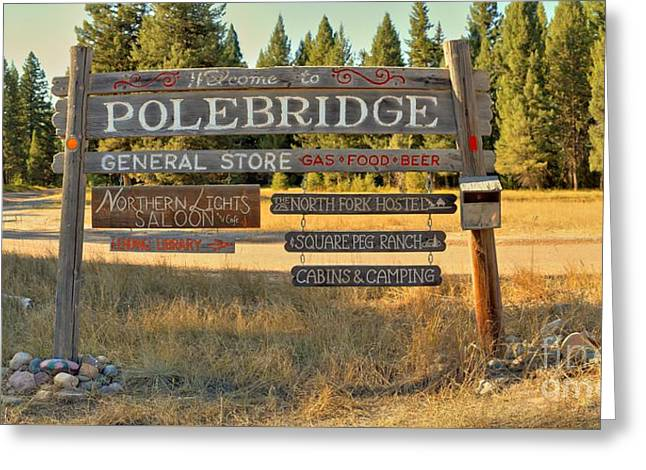 North Fork Greeting Cards - Welcome To Polebridge Greeting Card by Adam Jewell