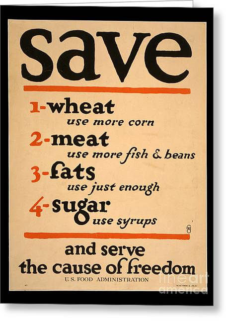 The Bean Greeting Cards - World War I Save Food Poster 1917 Greeting Card by John Stephens