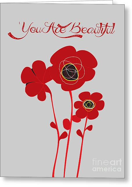 Beauty In Nature Paintings Greeting Cards - You are beautiful - Poppies Greeting Card by Celestial Images