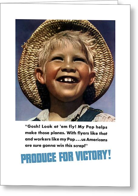 Little Boy Mixed Media Greeting Cards - Produce For Victory Greeting Card by War Is Hell Store