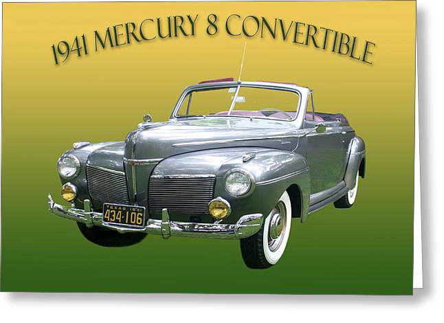 2012 Digital Art Greeting Cards - 1941 Mercury Eight Convertible Greeting Card by Jack Pumphrey