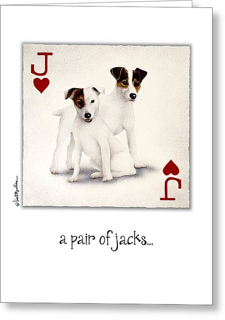 Jack Russell Terrier Greeting Cards - A Pair Of Jacks... Greeting Card by Will Bullas