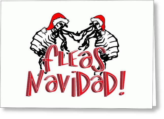 Feliz Greeting Cards - Fleas Navidad  Greeting Card by Gravityx9  Designs