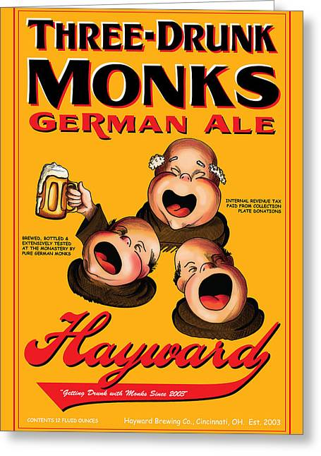Recently Sold -  - Stein Greeting Cards - Hayward Three Drunk Monks Greeting Card by John OBrien