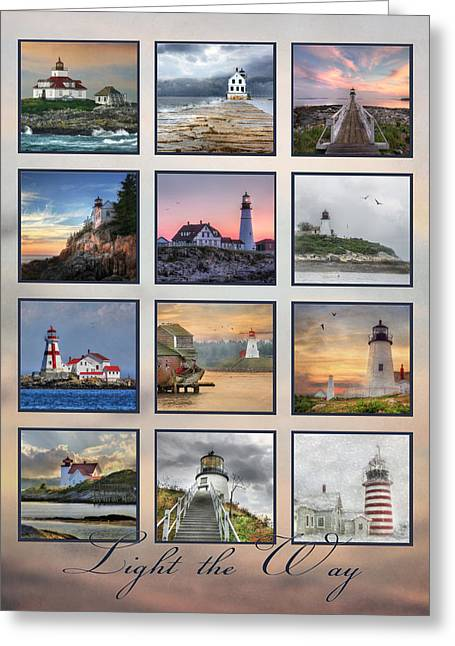 Maine Lighthouses Digital Greeting Cards - Light the Way Greeting Card by Lori Deiter