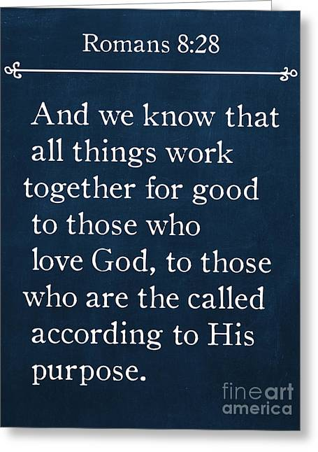 Bible Greeting Cards - Romans 8 28- Bible Verse Wall Art Collection Greeting Card by Mark Lawrence