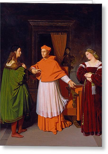 The Betrothal Of Raphael And The Niece Of Cardinal Bibbiena Greeting Card by Jean-Auguste-Dominique Ingres