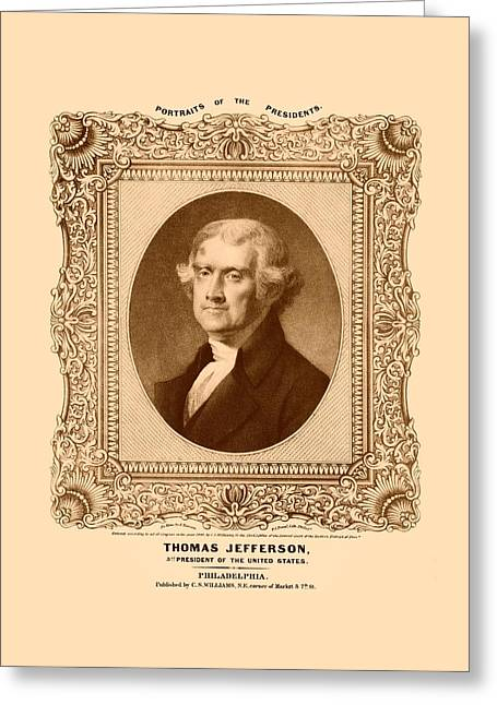Thomas Jefferson Greeting Card by War Is Hell Store