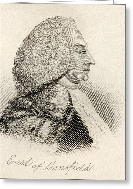 Chief Justice Drawings Greeting Cards - William Murray 1st Earl Of Mansfield Greeting Card by Vintage Design Pics