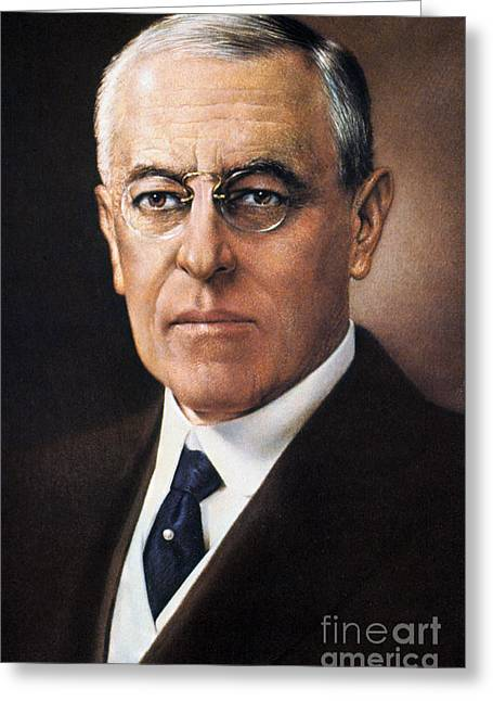 1910�s Greeting Cards - Woodrow Wilson (1856-1924) Greeting Card by Granger