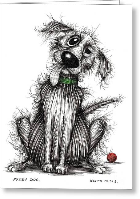 Fuzzy Dog Greeting Card by Keith Mills