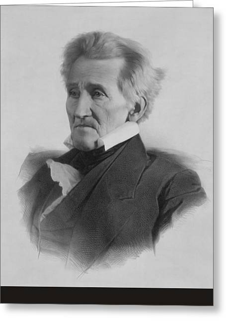War Of 1812 Greeting Cards - President Andrew Jackson  Greeting Card by War Is Hell Store