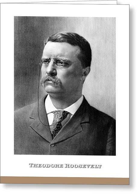 Us History Mixed Media Greeting Cards - President Theodore Roosevelt Greeting Card by War Is Hell Store