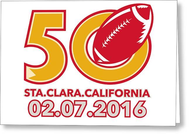 50 Pro Football Championship Santa Clara Greeting Card by Aloysius Patrimonio