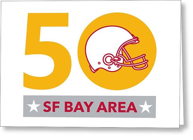 50 Pro Football Championship Sf Bay Area Greeting Card by Aloysius Patrimonio