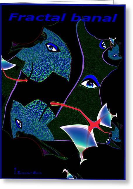 Fractal Greeting Cards Greeting Cards - 734 - Fractal banal ... Greeting Card by Irmgard Schoendorf Welch