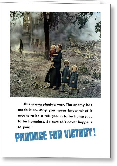 Victory Greeting Cards - Produce For Victory Greeting Card by War Is Hell Store