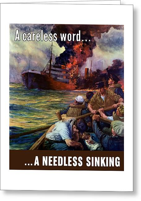 A Careless Word A Needless Sinking Greeting Card by War Is Hell Store