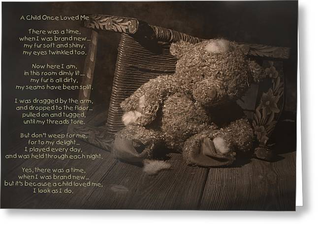 Discarded Greeting Cards - A Child Once Loved Me Poem Greeting Card by Tom Mc Nemar
