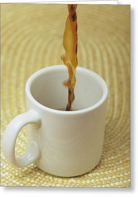 A Cup Of Energy Filled Coffee Is Poured Greeting Card by Taylor S. Kennedy