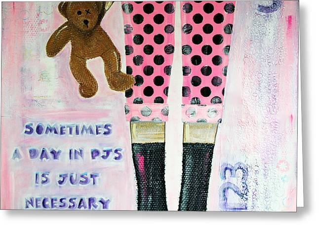 Pajamas Greeting Cards - A Day in PJs Greeting Card by Donine Wellman