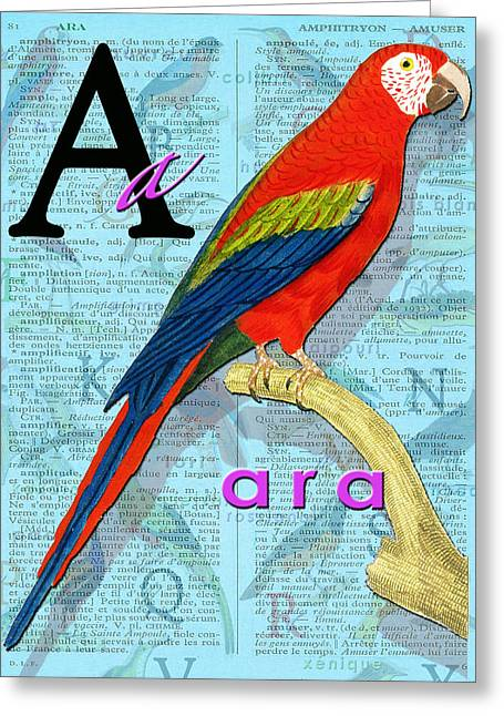 Macaw Art Giclee Greeting Cards - A for ARA Greeting Card by Bernie