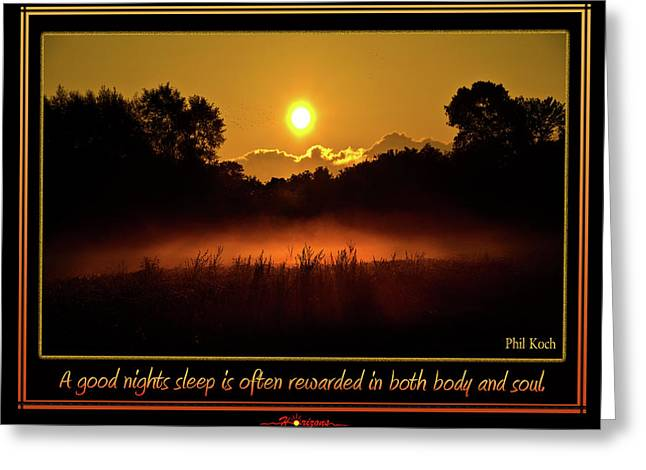Inspirational Poster Greeting Cards - A Good Nights Sleep Greeting Card by Phil Koch
