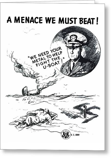 World War 2 Drawings Greeting Cards - A Menace We Must Beat Greeting Card by War Is Hell Store
