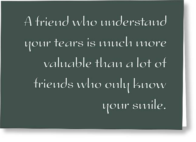 Valuable Greeting Cards - A Valuable Friend - Inspirational Quote Poster Greeting Card by Celestial Images
