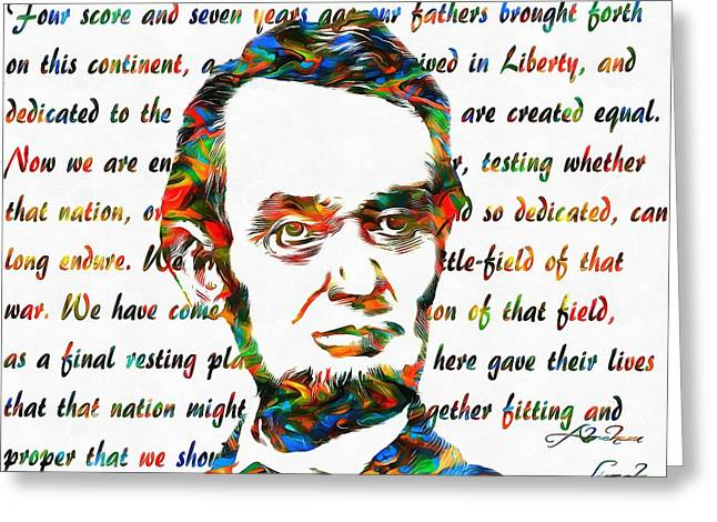 Proclamation Greeting Cards - Abraham Lincoln Colorful Gettysburg Address Greeting Card by Dan Sproul