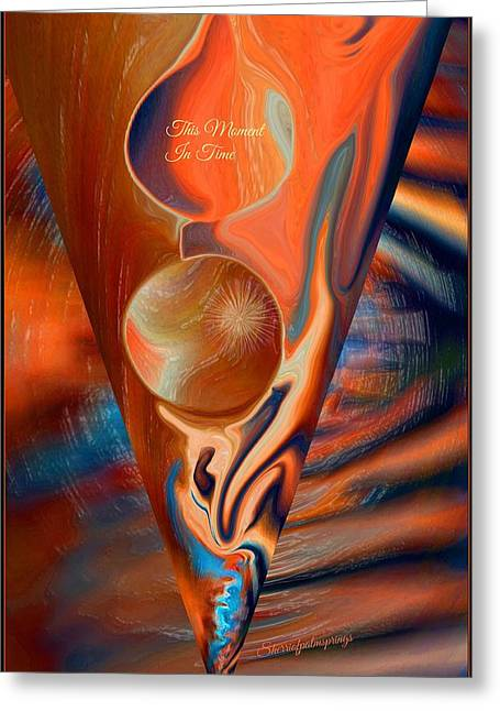 Sherri Painting Greeting Card featuring the digital art Abstract This Moment In Time by Sherri  Of Palm Springs