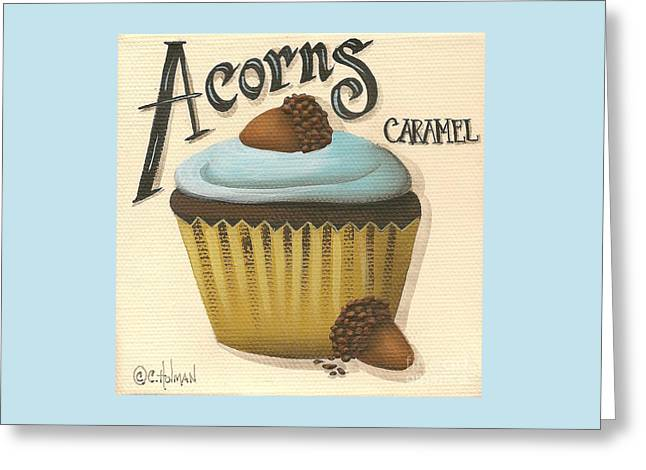 Acorn Greeting Cards - Acorn Caramel Cupcake Greeting Card by Catherine Holman