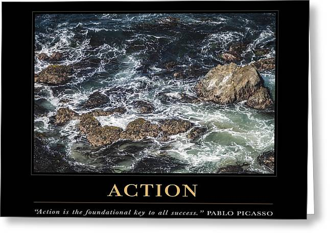 Pablo Picasso Quote Greeting Cards - Action Motivational Quote Greeting Card by David Simchock