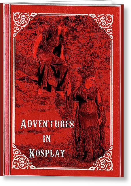 Adventures In Kosplay Greeting Card by John Haldane