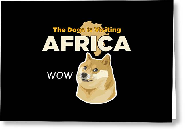 Africa Doge Greeting Card by Michael Jordan