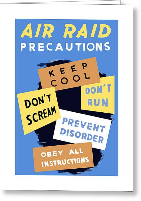 Us History Greeting Cards - Air Raid Precautions Greeting Card by War Is Hell Store