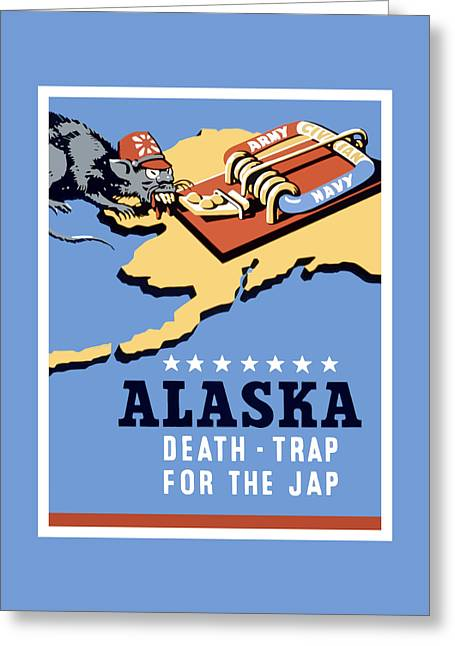 Alaska Greeting Cards - Alaska Death Trap Greeting Card by War Is Hell Store