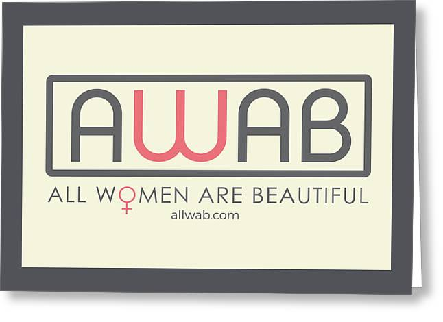 All Women Are Beautiful Greeting Card by David Wadley and LogoWorks