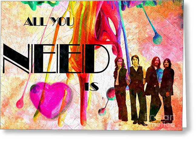 The Beatles All You Need Is Love Greeting Cards - All You Need is Love Greeting Card by Daniel Janda
