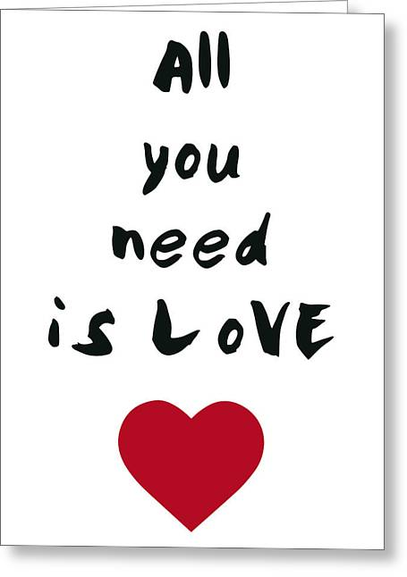 All You Need Is Love Greeting Card by Emiliano Deificus