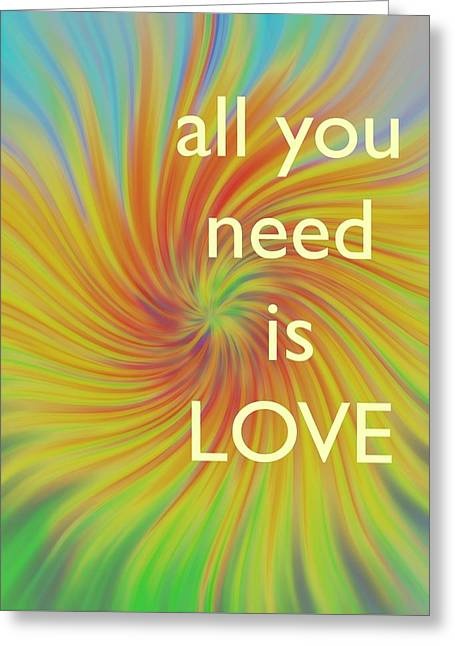 All You Need Is Love Twirl Greeting Card by Terry DeLuco