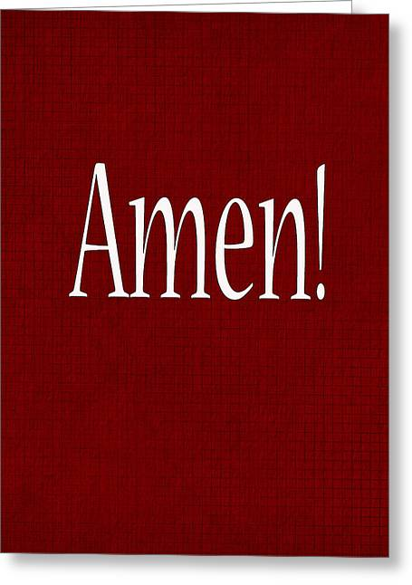 Installation Art Greeting Cards - Amen Greeting Card by Tina M Wenger