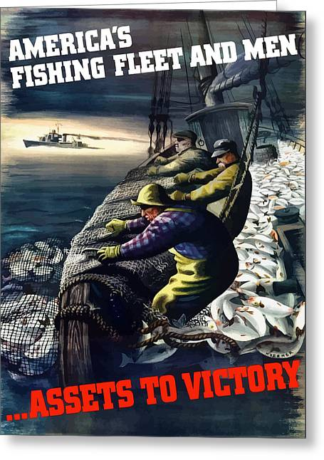 Commercial Greeting Cards - Americas Fishing Fleet And Men  Greeting Card by War Is Hell Store