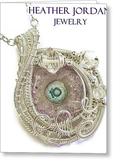 Wrap Jewelry Greeting Cards - Amethyst Stalactite Slice Druzy Wire-Wrapped Pendant in Sterling Silver with Herkimer Diamonds Greeting Card by Heather Jordan