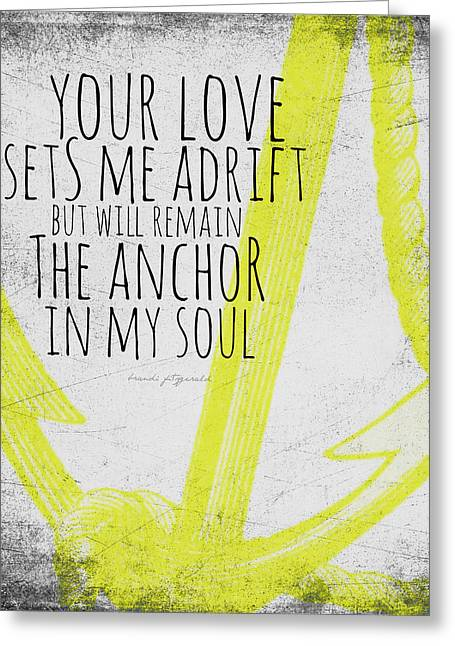 Anchor In My Soul Yellow Greeting Card by Brandi Fitzgerald