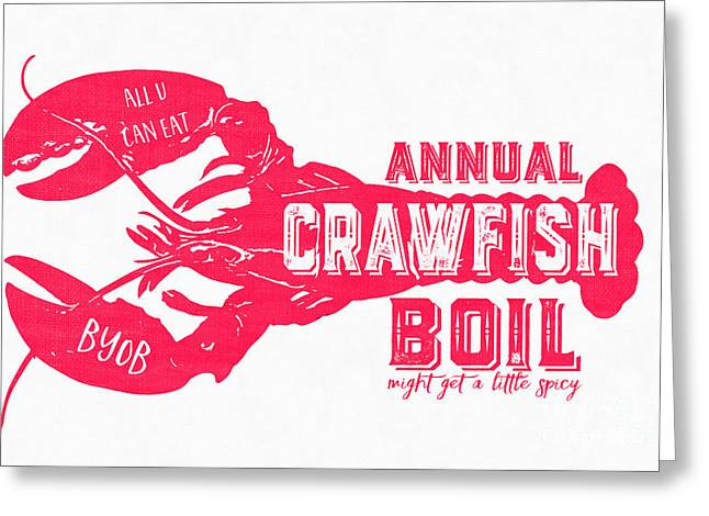 Annual Crawfish Boil Poster Greeting Card by Edward Fielding