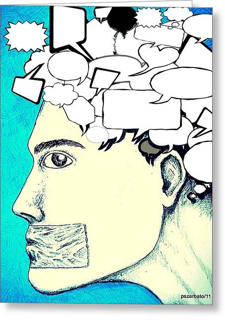 Speech Balloon Greeting Cards - Anything You Say And Think Will Be Used Against You Greeting Card by Paulo Zerbato