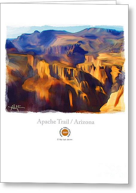 Landscape Posters Mixed Media Greeting Cards - Apache Trail Desert Mountains Greeting Card by Bob Salo