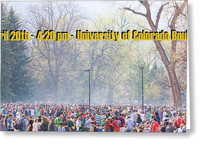Ganja Greeting Cards - April 20th - University of Colorado Boulder Greeting Card by James BO  Insogna